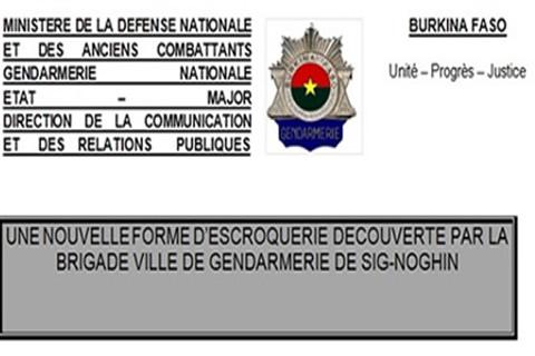Nouvelle forme d'ESCROQUERIE découverte par la brigade ville de de Gendarmerie DE SIG-NOGHIN