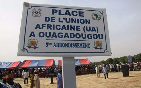 Ouagadougou: l'Union africaine (UA) a désormais sa «Place»