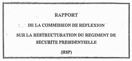 Régiment de sécurité présidentielle: Le rapport tant attendu