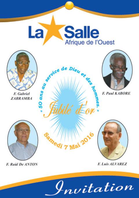 Jubilé d'Or  de vie religieuse de quatre Frères des Ecoles Chrétiennes: F. Gabriel ZABRAMBA, F. Raoul de ANTON,  F. Paul KABORE et F. Luis ALVAREZ.
