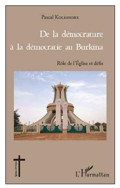 De la démocrature à la démocratie au Burkina. Rôle de l'Église et défis