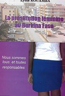 Prostitution au Burkina: Que celui qui n'a jamais péché jette la première pierre!