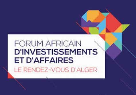 Forum africain d'investissements et d'affaires d'Alger: «Le Rendez-vous d'Alger» du  3 au 5 décembre 2016