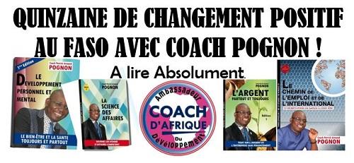 Quinzaine de changement positif au Faso avec Coach Pognon!