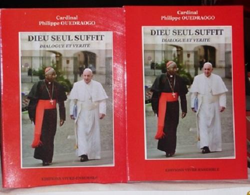 «Dieu seul suffit»: Un témoignage du cardinal Philippe Ouédraogo