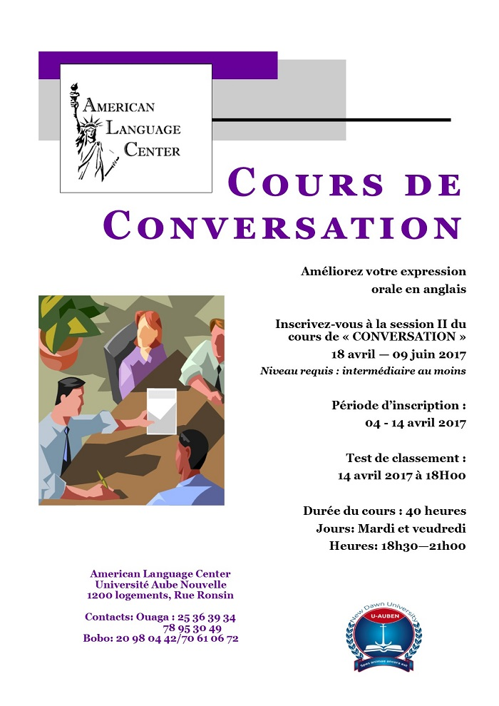Inscrivez-vous à la session II du cours de «CONVERSATION» au Centre Américain de Langue du 18 avril - 09 juin 2017