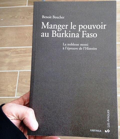 «Manger le pouvoir au Burkina»: Dr Benoit Beucher, de  l'Université Paris-Sorbonne retrace et explique la noblesse Mossi à l'épreuve de l'Histoire!