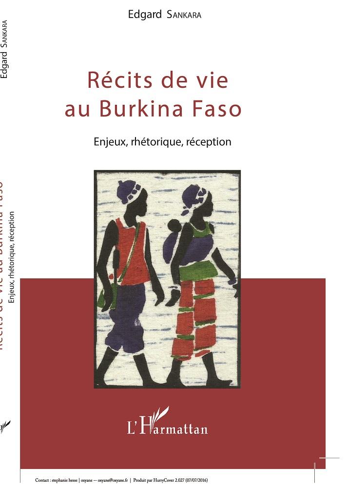 Récits de vie au Burkina Faso: Enjeux, rhétorique, réception