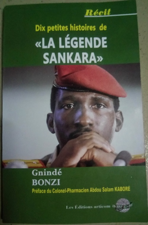 Thomas Sankara: Gnindé Bonzi raconte Dix petites histoires d'une légende