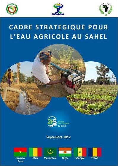Irrigation au Sahel: Un Cadre stratégique pour l'eau agricole au Sahel (CSEAS)