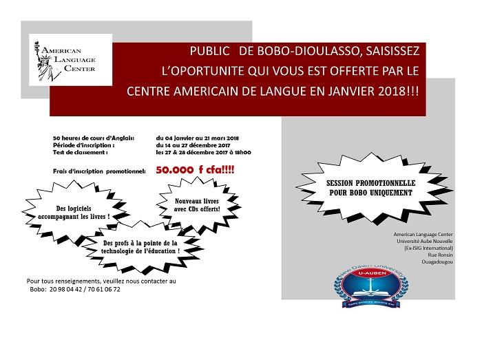Public   de Bobo-Dioulasso, saisissez l'opportunité qui vous est offerte par le Centre américain de langue en janvier 2018!!!