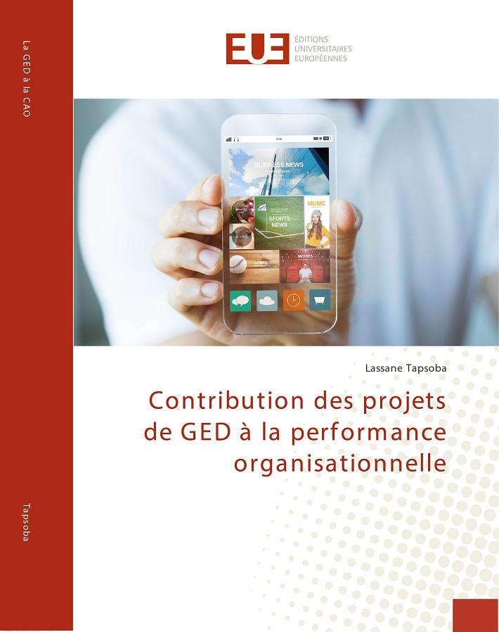 En librairie: Contribution des projets de GED à la performance organisationnelle