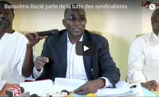 Bassolma Bazié parle de la lutte des syndicalistes