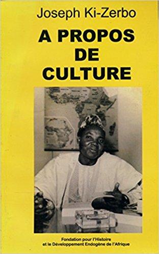 Joseph KI-ZERBO: A propos de la culture