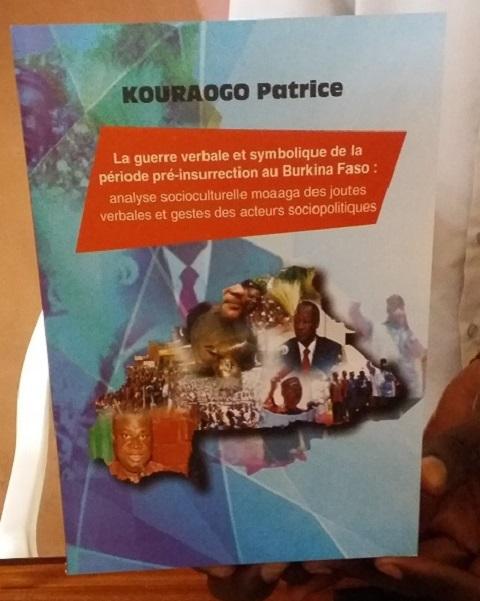 En librairie: Patrice Kouraogo analyse les joutes verbales et les gestes des acteurs sociopolitiques avant l'insurrection populaire d'octobre 2014