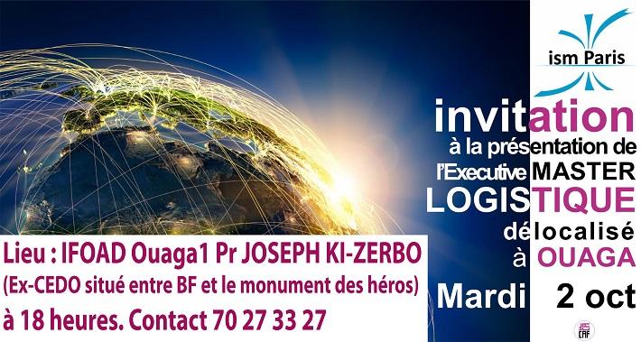 Présentation du Master Logistique ISM Paris délocalisé à Ouaga ce mardi 2 octobre
