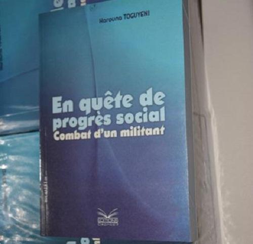 Littérature: «En quête de progrès social: combat d'un militant», le témoignage de Harouna Toguyeni