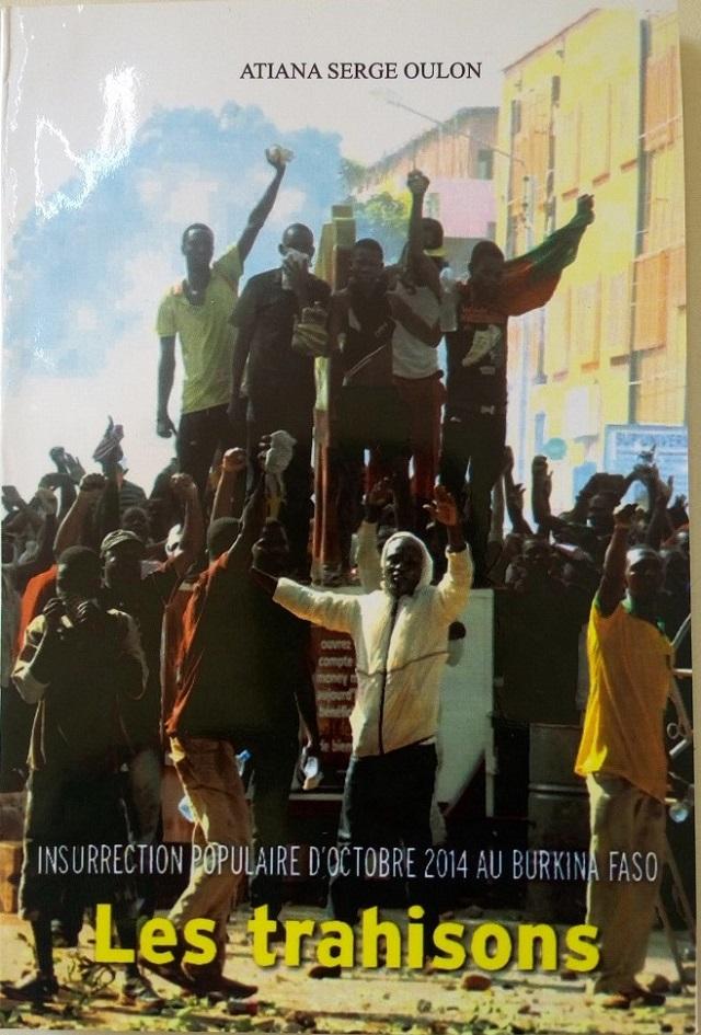 Insurrection populaire d'octobre 2014: «Les trahisons» révélées par Atiana Serge Oulon