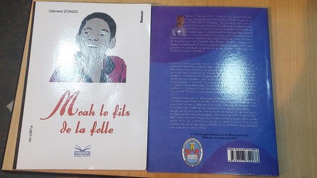 En librairie: Clément Zongo signe «Moah, le fils de la folle»