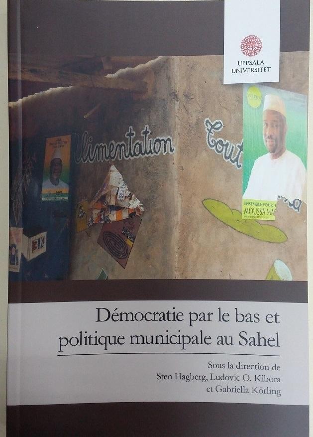 En librairie: «Démocratie par le bas et politique municipale au Sahel», un ouvrage analyse la communalisation au Burkina Faso, Mali et Niger