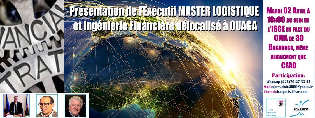 Présentation de l'Exécutif Master logistique et ingénierie financière délocalisé à Ouaga